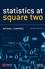 Statistics at Square Two: Understanding Modern Statistical Applications in Medicine, 2nd Edition (1405134909) cover image