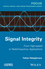Signal Integrity: From High Speed to Radiofrequency Applications (1848215509) cover image