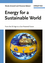 Energy for a Sustainable World: From the Oil Age to a Sun-Powered Future (3527325409) cover image