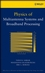Physics of Multiantenna Systems and Broadband Processing (047019040X) cover image