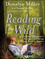 Reading in the Wild: The Book Whisperer's Keys to Cultivating Lifelong Reading Habits (047090030X) cover image