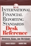 International Financial Reporting Standards Desk Reference: Overview, Guide, and Dictionary (047171450X) cover image