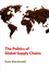 The Politics of Global Supply Chains (074566170X) cover image
