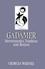Gadamer: Hermeneutics, Tradition and Reason (074566900X) cover image
