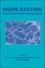Shape Casting: 2nd International Symposium (087339660X) cover image
