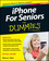 iPhone For Seniors For Dummies, 3rd Edition (111869290X) cover image