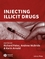 Injecting Illicit Drugs (140511360X) cover image