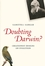 Doubting Darwin?: Creationist Designs on Evolution (140515490X) cover image