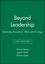 Beyond Leadership: Balancing Economics, Ethics and Ecology, 2nd Edition (155786960X) cover image