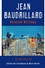 Jean Baudrillard: Selected Writings, 2nd Edition (0745624510) cover image