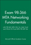 Exam 98-366 MTA Networking Fundamentals with 98-365 MTA Win Svr Adm Fund and Wind OS Fund MTA 98-349 Set (1118407210) cover image