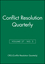 Conflict Resolution Quarterly, Volume 27, Number 3, Spring 2010 (0470631511) cover image