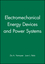 Electromechanical Energy Devices and Power Systems  (0471009911) cover image