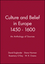 Culture and Belief in Europe 1450 - 1600: An Anthology of Sources (0631169911) cover image
