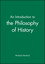 An Introduction to the Philosophy of History (0631199411) cover image