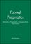 Formal Pragmatics: Semantics, Pragmatics, Presupposition, and Focus (0631201211) cover image