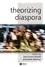 Theorizing Diaspora: A Reader (0631233911) cover image
