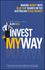 Invest My Way: The Business of Making Money on the Australian Share Market with Blue Chip Shares (1118319311) cover image