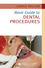 Basic Guide to Dental Procedures (1118702611) cover image