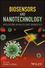 Biosensors and Nanotechnology: Applications in Health Care Diagnostics (1119065011) cover image