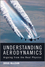 Understanding Aerodynamics: Arguing from the Real Physics (1119967511) cover image
