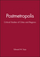 Postmetropolis: Critical Studies of Cities and Regions (1577180011) cover image