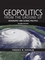 Geopolitics From the Ground Up: Geography and Global Politics (0470144912) cover image
