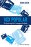 Vox Popular: The Surprising Life of Language in the Media (0470659912) cover image