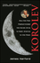 Korolev: How One Man Masterminded the Soviet Drive to Beat America to the Moon (0471327212) cover image