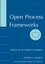 Open Process Frameworks: Patterns for the Adaptive e-Enterprise (0471736112) cover image