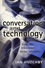 Conversation and Technology: From the Telephone to the Internet (0745621112) cover image