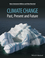 Climate Change: Past, Present, and Future (1118708512) cover image