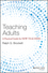 Teaching Adults: A Practical Guide for New Teachers (1118903412) cover image