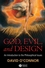 God, Evil and Design: An Introduction to the Philosophical Issues (1405157712) cover image