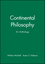 Continental Philosophy: An Anthology (1557865612) cover image