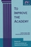 To Improve the Academy: Resources for Faculty, Instructional, and Organizational Development, Volume 18 (1882982312) cover image