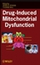 Drug-Induced Mitochondrial Dysfunction (0470111313) cover image