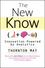 The New Know: Innovation Powered by Analytics  (0470461713) cover image