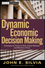 Dynamic Economic Decision Making: Strategies for Financial Risk, Capital Markets, and Monetary Policy (0470920513) cover image