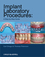 Implant Laboratory Procedures: A Step-by-Step Guide (0813823013) cover image