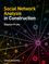 Social Network Analysis in Construction (1118343913) cover image