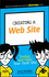Creating a Web Site: Design and Build Your First Site! (1119376513) cover image