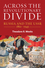 Across the Revolutionary Divide: Russia and the USSR, 1861-1945 (1405169613) cover image