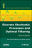 Discrete Stochastic Processes and Optimal Filtering, 2nd Edition (1848211813) cover image