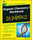 Organic Chemistry I Workbook For Dummies (0470251514) cover image