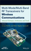 Multi-Mode / Multi-Band RF Transceivers for Wireless Communications: Advanced Techniques, Architectures, and Trends (0470277114) cover image