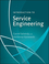 Introduction to Service Engineering (0470382414) cover image