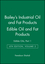 Bailey's Industrial Oil and Fat Products, Volume 2, Edible Oil and Fat Products: Edible Oils, Part 1, 6th Edition (0471385514) cover image
