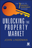 Unlocking the Property Market: The 7 Keys to Property Investment Success (0730319814) cover image