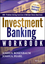 Investment Banking Workbook (1118456114) cover image